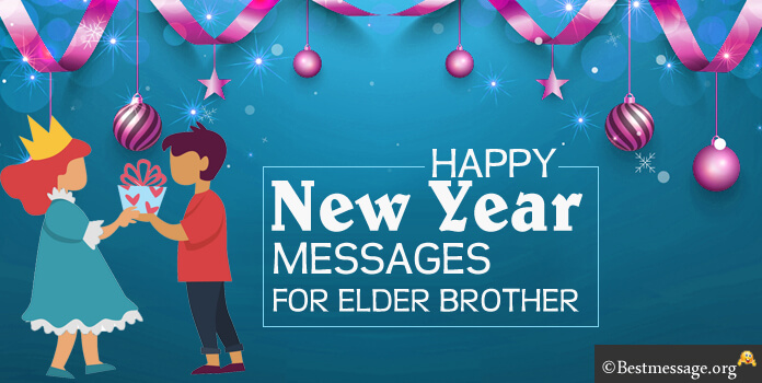 New year messages for elder brother text messages sample