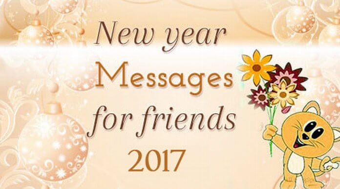 New Year Messages for Friends 2016