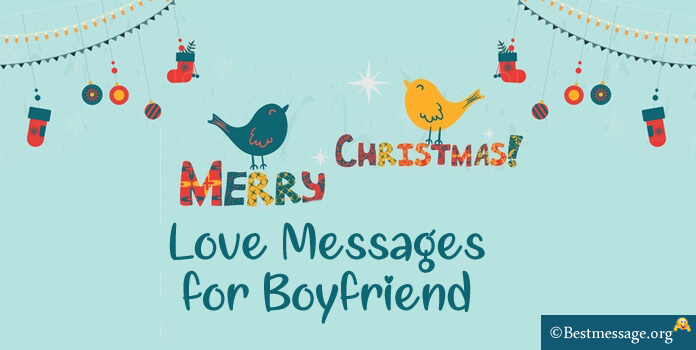Sweet Christmas Love Messages for Boyfriend