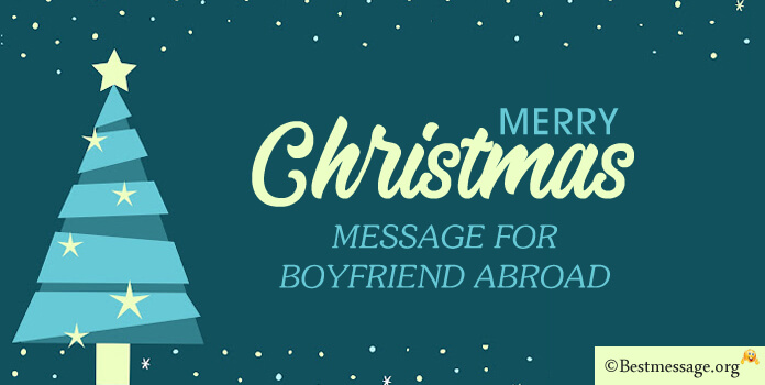 Christmas Message for Boyfriend Abroad