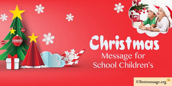 Christmas Message for School Children's