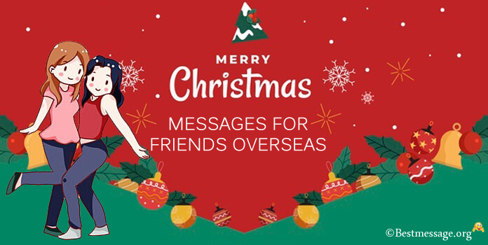 Christmas Messages for Friends Overseas
