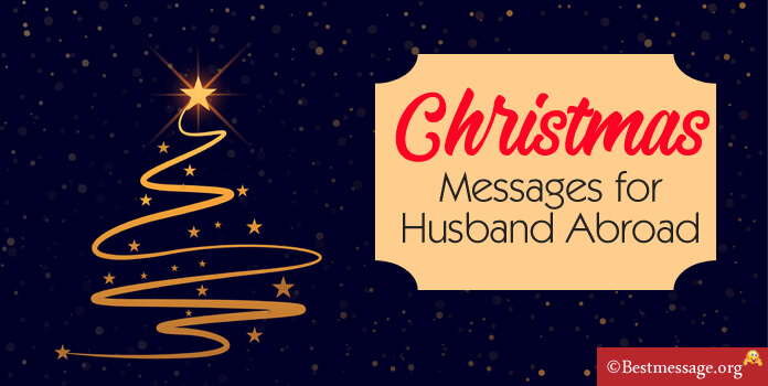 Christmas Messages for Husband Abroad