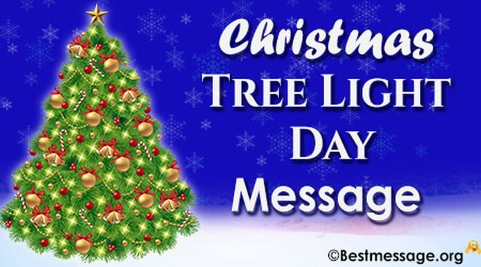 Christmas Tree Light Day messages