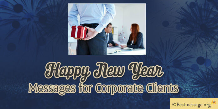 Corporate New Year Messages for Customers, Business Wishes
