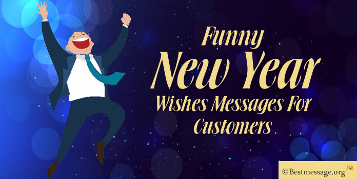 Funny New Year messages for customers