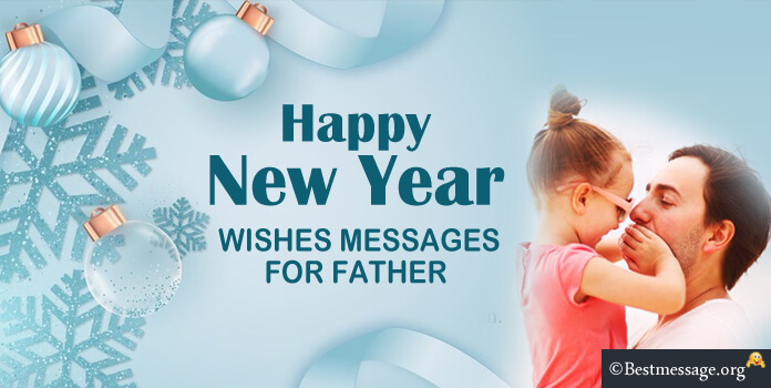 Happy New Year Wishes for Dad