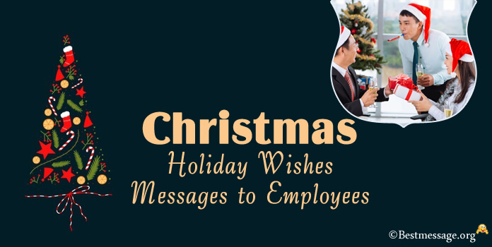 Holiday Christmas Messages for Employees