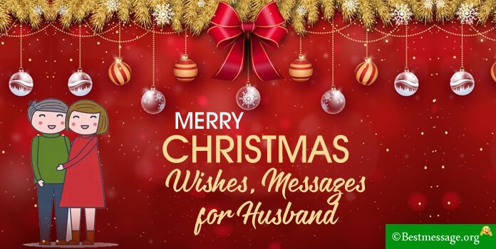 Christmas wishes Messages for Husband