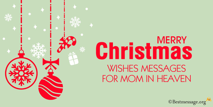 Christmas Messages for Mom in Heaven