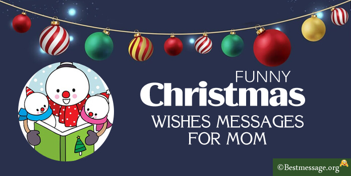 Funny Christmas Messages for Mom