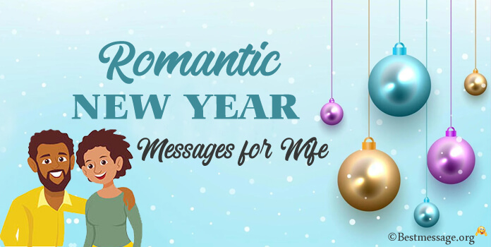 Romantic New Year Messages for Wife