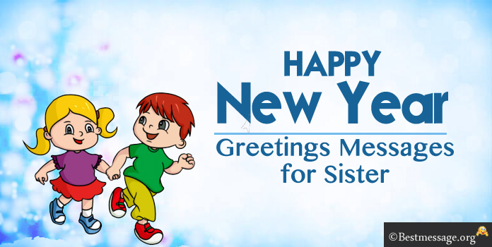 New Year Greeting Text Messages for Sister