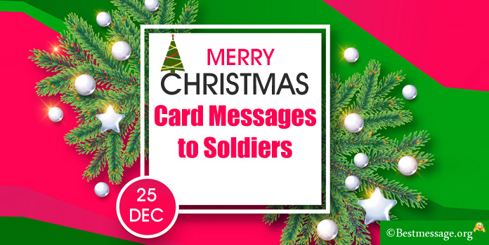 Christmas Card Messages to Soldiers