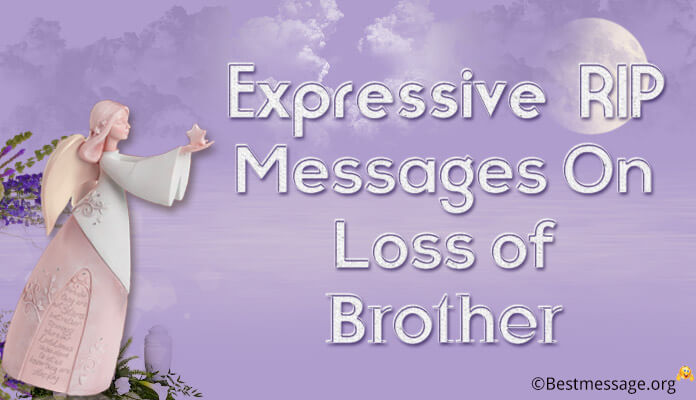RIP Messages On Loss of Brother