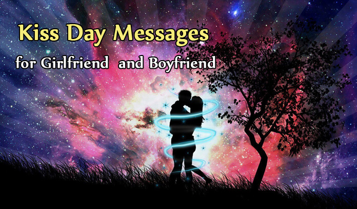 girlfriend and boyfriend kiss day Wishes messages