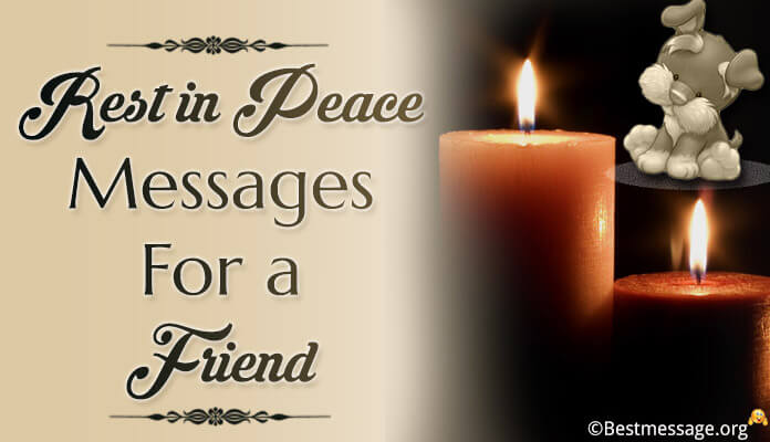 Rest in peace messages for a friend