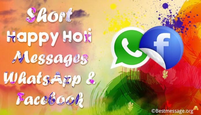 Short Happy Holi Messages WhatsApp & Facebook