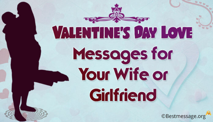 happy valentine's day love messages for your wife or girlfriend, Ideas