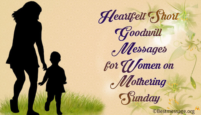 Mothering Sunday 2017 Short Goodwill Message All Our Women