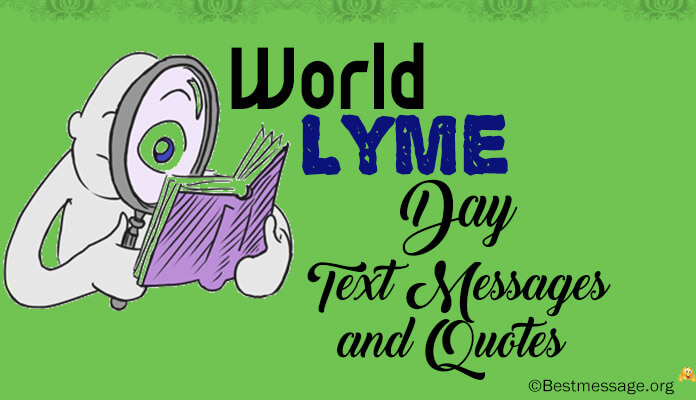 World Lyme Day 2017 Messages and Quotes