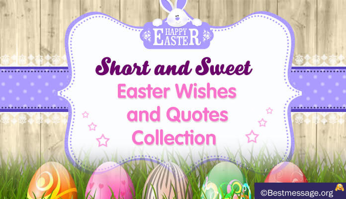 Short Easter Sunday Greetings Messages and Wishes 2017