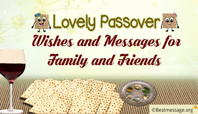 Passover Wishes and Messages for Family and Friends