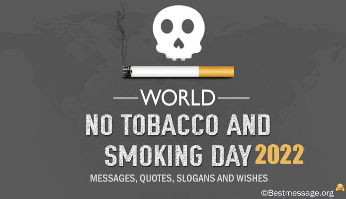 World No Tobacco and Smoking Day Slogans, Quotes Wishes