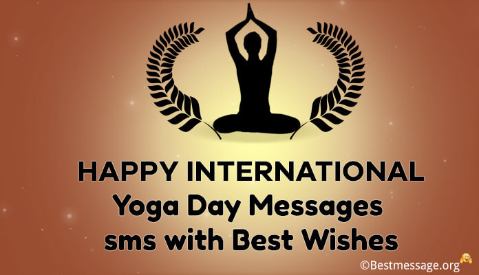 International Yoga Day SMS Message best Wishes