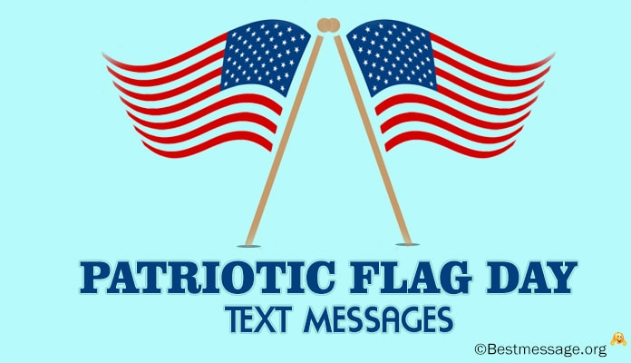 Flag Day Text Messages and Patriotic Wishes