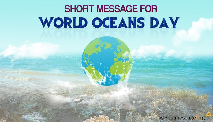 Inspirational World Oceans Day Wishes Text Messages