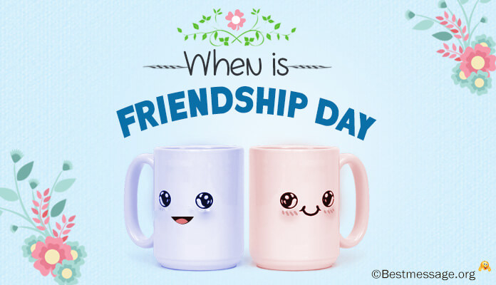 Friendship Day Date, When is Friendship Day