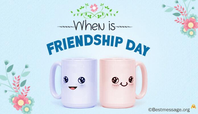 Friendship Day Date, When is Friendship Day