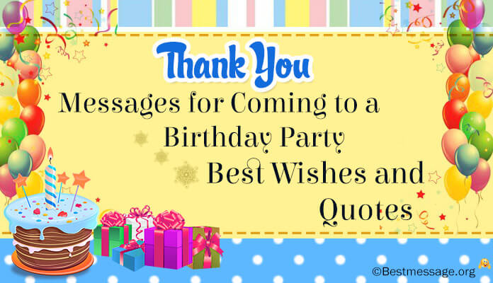 Thank You Messages for Coming to a Birthday Party Best Wishes and Quotes