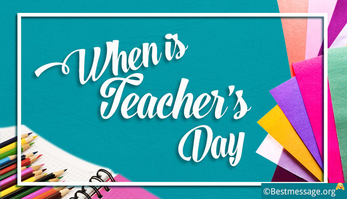 When is Teachers Day 2017, 2018, 2019 and 2020