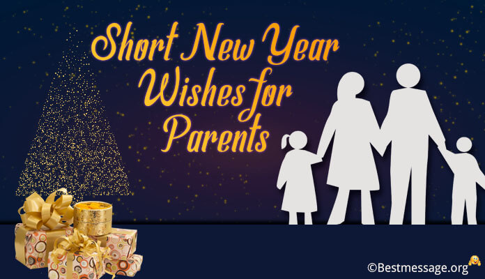 Short New Year Wishes Parents | New Year Father Mother Messages, SMS image, wallpaper, photo