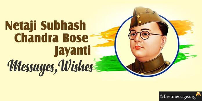 Netaji Subhash Chandra Bose Jayanti January 23 quotes text message wishes image, pic