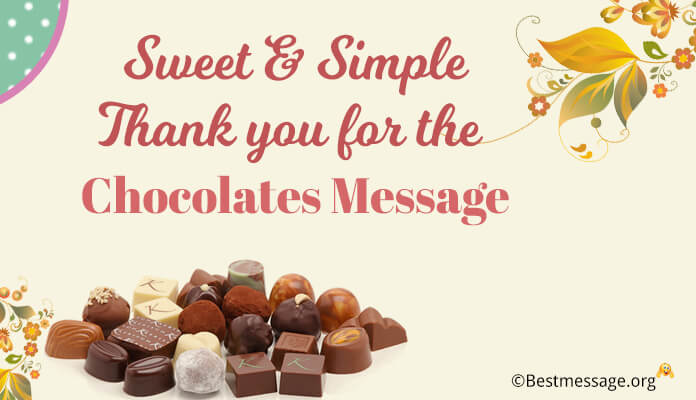 Thank you for the Chocolates Messages, Chocolates Wishes Images, Photo