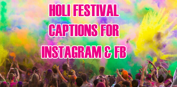 Funny Holi Festival Captions for Instagram & fb - Holi Picture, Photo Captions