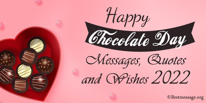 Happy Chocolate Day February - Romantic Messages, Wishes and Quotes