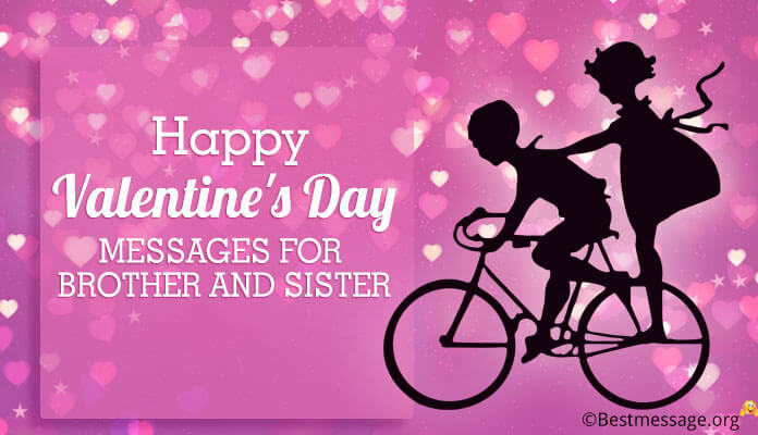 Happy Valentines Day card Messages for Brother and Sister