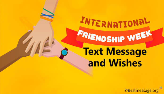 International Friendship Week Greeting Text Message and Wishes