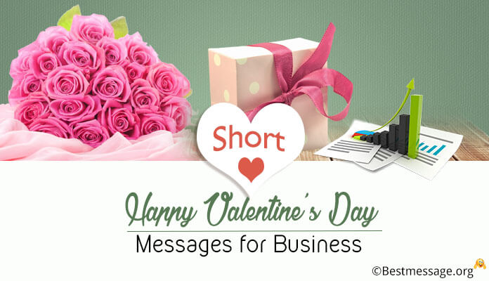 Short Happy Valentine's Day Messages Business, Clients Valentines Day Quotes