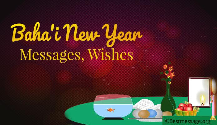 Baha'i new year Messages, Wishes - Naw Ruz Bahai Prayer