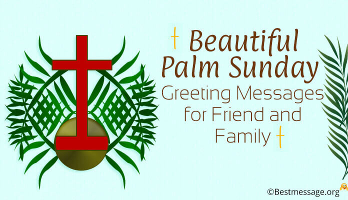 palm sunday greeting messages, palm sunday wishes quotes images
