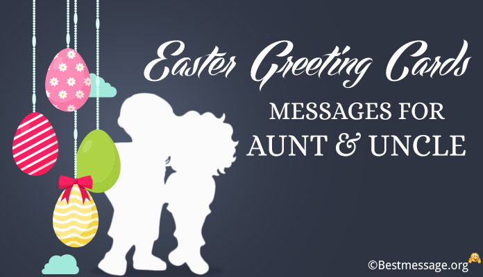 Easter Greeting Cards Messages Aunt/Uncle Easter wishes