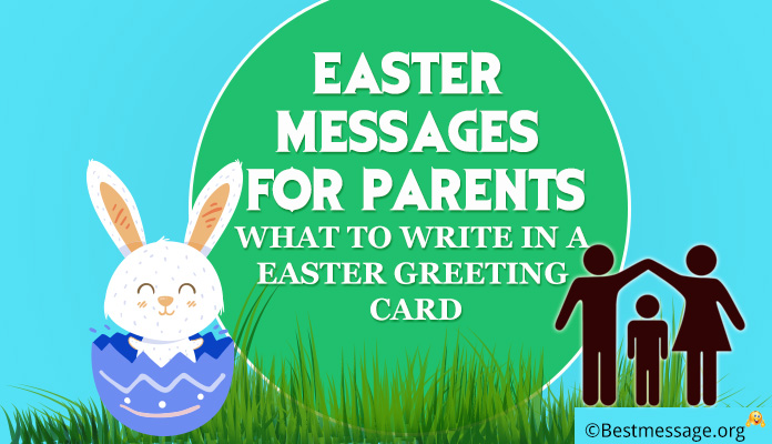 Easter Messages for Parents - Easter Greeting Card Messages, Wishes