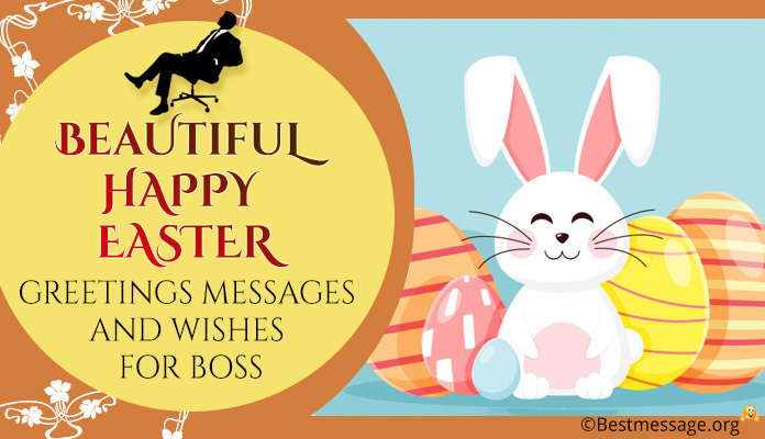 Happy Easter Greetings Messages, easter Wishes for Boss
