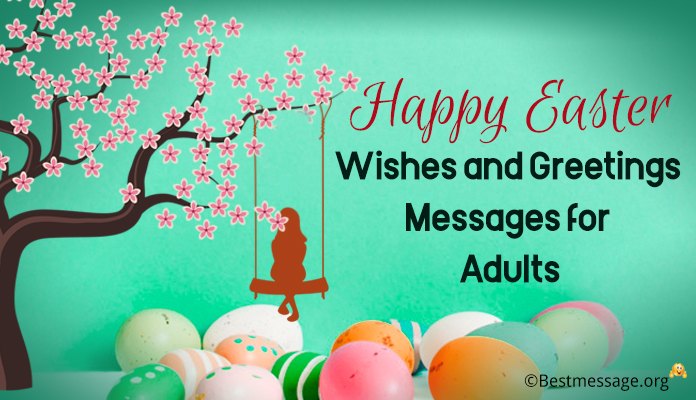 Happy Easter Wishes, Easter Greetings Messages Adults