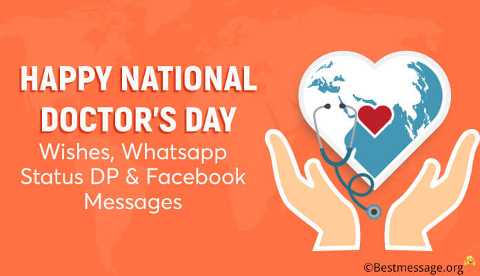 Happy National Doctor's Day Wishes, Whatsapp Status & Facebook Messages